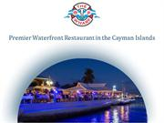 Enjoy the Delicious Sea-food at Grand Cayman Waterfront Restaurant