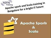 Apache spark and Scala training in Bangalore for ppt