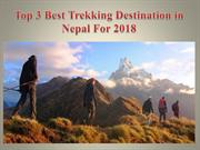 Top 3 Best Trekking Destination in Nepal For 2018