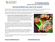 Nutritional Myths that need to be busted!