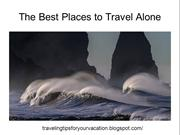 The Best Places to Travel Alone