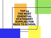 Top 15 The Most Essential Stationery Supplies For Back To School