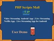 Video Streaming Android App - Live Streaming Netflix App