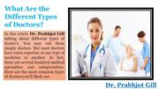What Are the Different Types of Doctors? - Dr. Prabhjot Gill