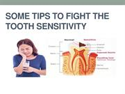 some tips to fight the Tooth Sensitivity