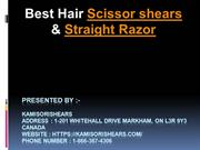 Best Hair Scissor shears & Straight Razor