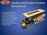 Quality and Durable Outdoor Barrel Sauna