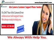 Arlo Camera Customer Support Number: Know The Benefits Of Arlo Camera