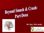ITEA Beyond Smash and Crash