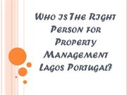 Who is The Right Person for Property Management