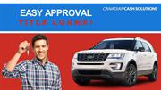 Easy Approval Title Loans Vancouver
