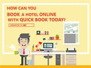 How Can You Book A Hotel Online Today With Quick Book Today