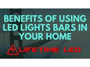 Benefits of Using LED Lights Bars in Your Home