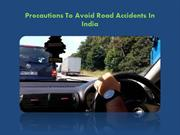 Road Accidents causes And Prevention Techniques In India