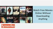 Stream Movies Online For Free Without Downloading