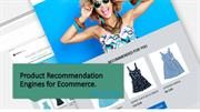 Product Recommendation Engines for Ecommerce