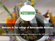 The College of Naturopathic Medicine 2nd Presentation