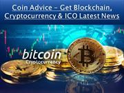 Coin Advice - Get Blockchain, Cryptocurrency & ICO Latest News