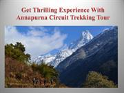 Get Thrilling Experience With Annapurna Circuit Trekking Tour