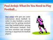 Paul Ardaji, About Football, Tips & Tricks (Skills)