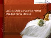 Grace Yourself Up With The Perfect Wedding Hair & Makeup