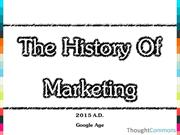 ThoughtCommons - The History Of Marketin