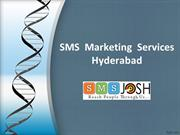 SMS  Marketing  Services Hyderabad, SMS  Service Providers Hyderabad -