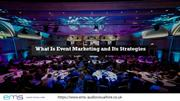 What Is Event Marketing and Its Strategies