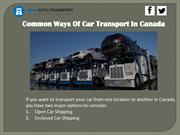 Common Ways Of Car Transport In Canada