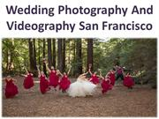 Wedding Video Films-Wedding Photography And Videography San Francisco