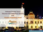 Vietnam Private Tours  Discover this Indochina's Beauty.