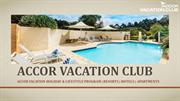Accor Vacation Club - Best Timeshare Resort