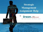 Importance of Strategic Management Assignment Help