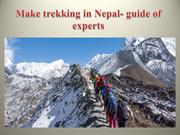 Make trekking in Nepal- guide of experts