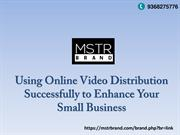 MSTR BRAND Online  Video Distribution Can Save You Time and Money