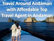 Travel Around Andaman with Affordable Top Travel Agent in Andaman