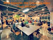 What Separates One Coworking Space From Another?