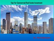 Tips For Commercial Real Estate Investment - Paul Gulbronson