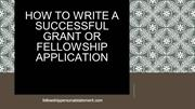 How to Write a Successful Grant or Fellowship Application