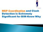 MEP Coordination and Clash Detection is Extremely Significant for BIM-