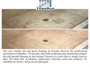 Grout and tile cleaning service Toronto