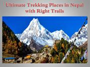 Ultimate Trekking Places in Nepal with Right Trails