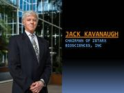 Dr Jack Kavanaugh Businessman and physician
