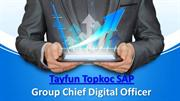 Tayfun Topkoc SAP Group Chief Digital Officer