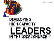 Developing High Capacity Leaders