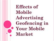 Effects of Mobile Advertising Geofencing in Your Mobile Market