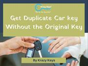 How To Make a Duplicate Car key | Krazy Keys