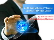 Gede Budi Setiawan  Tips For Starting Your Own Business For Real Esta