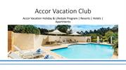 Accor Vacation Holiday & Lifestyle Program - Accor Vacation Club