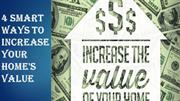 4 Smart Ways to Increase Your Home's Value